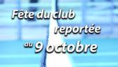 Inauguration du Club-house / Fête du club